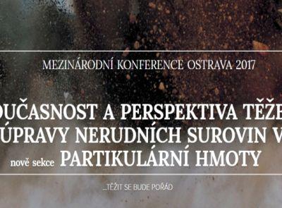 """KONFERENCE """"SOUČASNOST A PERSPEKTIVA TĚŽBY  A ÚPRAVY NERUDNÍCH SUROVIN VI."""""""